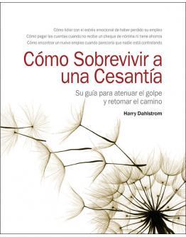 Cómo Sobrevivir a una Cesantía - Surviving a Layoff, Spanish Edition